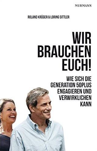 Roland Krüger & Loring Sittler: Wir brauchen Euch!