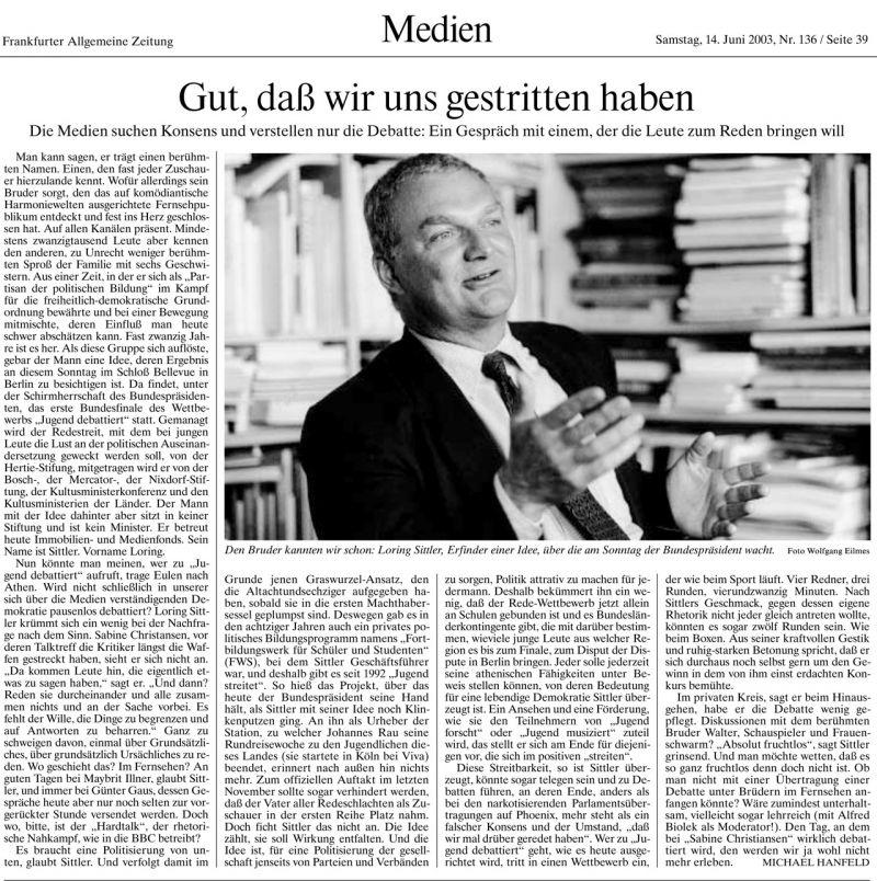 Gut, dass wir uns gestritten haben, Frankfurter Allgemeine Zeitung