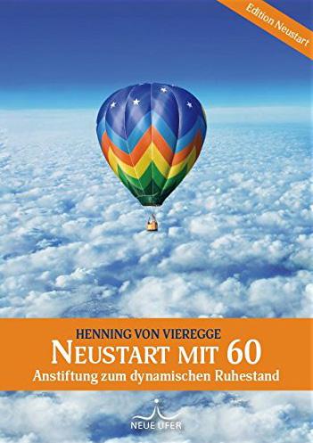 Neustart mit 60, Henning von Vieregge