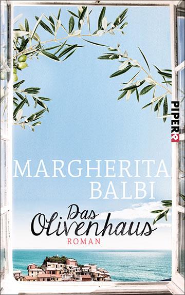 Margherita Balbi: Das Olivenhaus