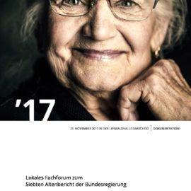 Dokumentation zum lokalen Fachforum zum 7.Altenbericht: WEGE zu neuen Solidargemeinschaften